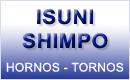 Isuni-Shimpo, Hornos y tornos